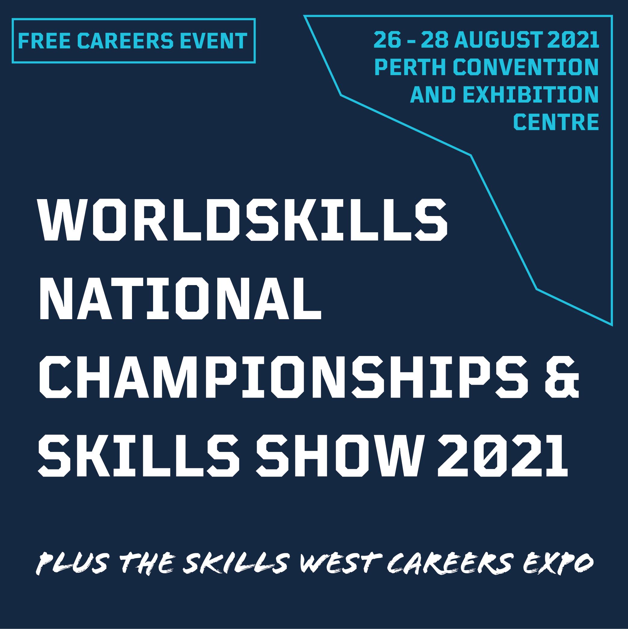 World skills national championships and skills show 2021 text