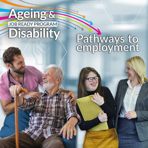 Job Ready: Ageing and disability