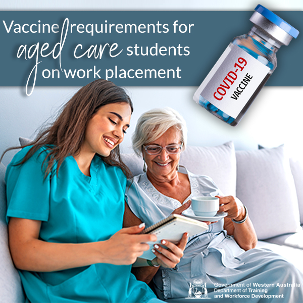 Mandatory COVID-19 vaccination for aged care work placement students
