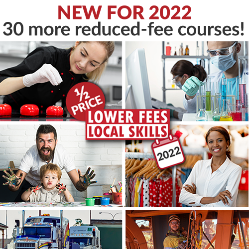 Lower fees, local skills expanded by 30 new qualifications in 2022.